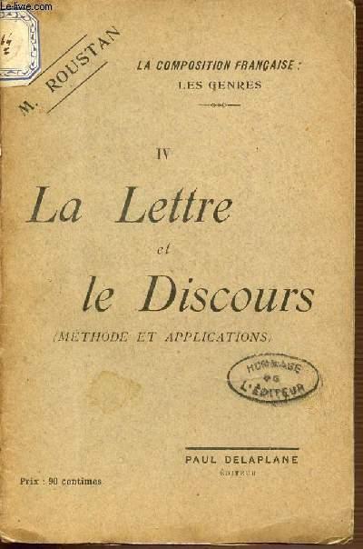 IV : LA LETTRE ET LE DISCOURS( METHODE ET APPLICATION) - LA COMPOSITION FRANCAISE : LES GENRES.