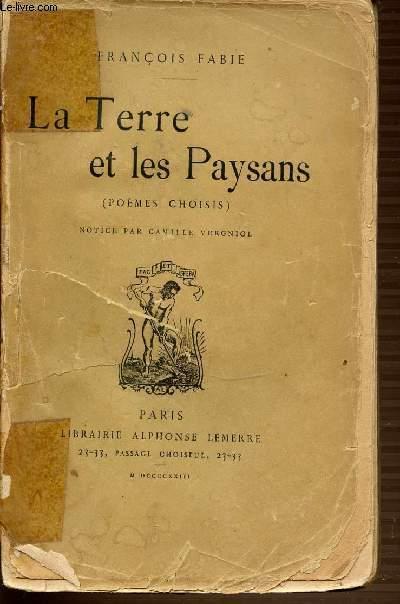 LA TERRE ET LES PAYSANS (POEMES CHOISIS).