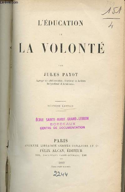 L'EDUCATION DE LA VOLONTE - HUITIEME EDITION.