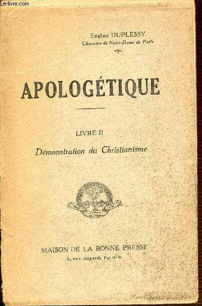 LIVRE 2 : DEMONSTRATION DU CHRISTIANISME - APOLOGETIQUE.