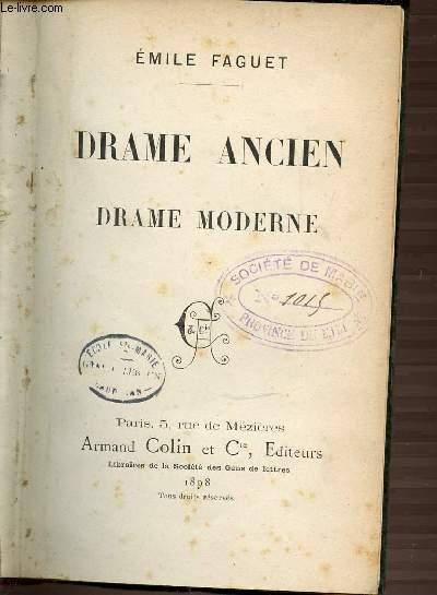 DRAME ANCIEN - DRAME MODERNE.
