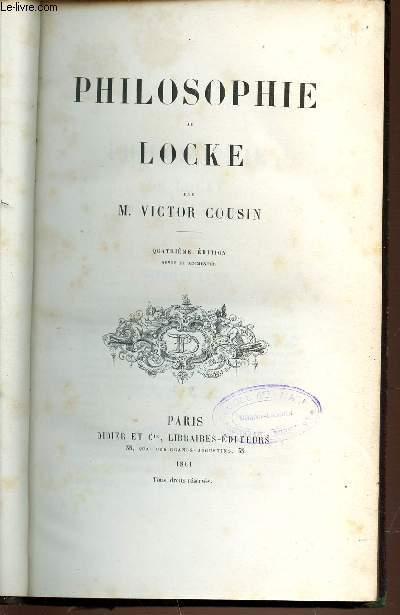PHILOSOPHIE DE LOCKE - QUATRIEME EDITION REVUE ET AUGMENTEE.