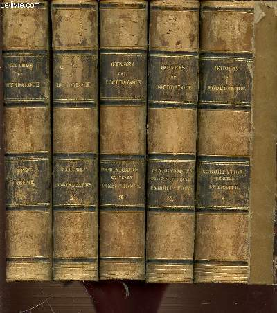 OEUVRES COMPLETES DE BOURDALOUE DE LA COMPAGNIE DE JESUS EN 5 TOMES (1+2+3+4+5).