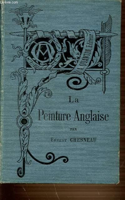 LA PEINTURE ANGLAISE - BIBLIOTHEQUE DE L'ENSEIGNEMENT DES BEAUX-ARTS.