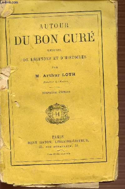 AUTOUR DU BON CURE - RECUEIL DE LEGENDES ET D'HISTOIRES.
