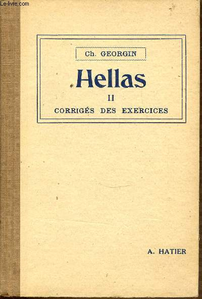 HELLAS - TOME 2 : CORRIGES DES EXERCICES.