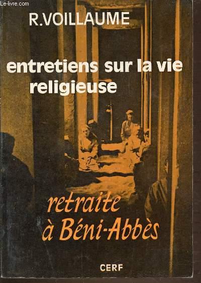ENTRETIENS SUR LA VIE RELIGIEUSE - RETRAITE A BENI-ABBES.
