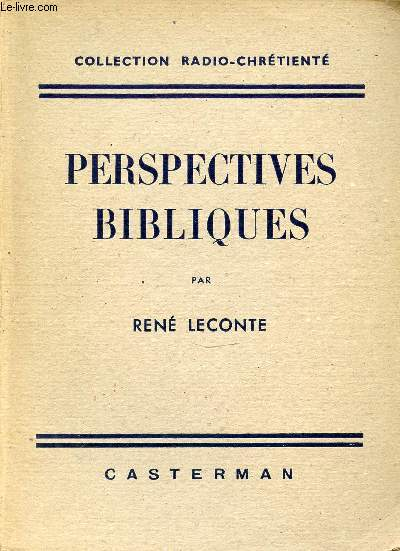 PERSPECTIVES BIBLIQUES - COLLECTION RADIO-CHRETIENTE.