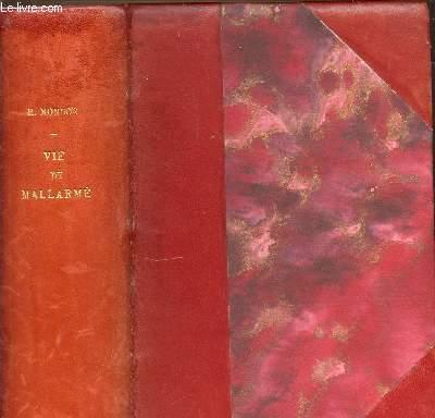 VIE DE MALLARME - EDITION COMPLETE EN UN VOLUME / COLLECTION