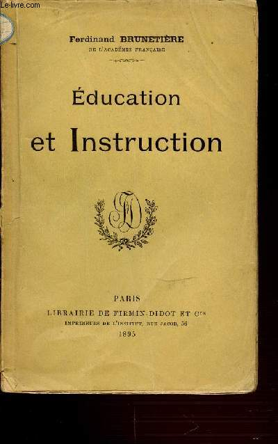 EDUCATION ET INSTRUCTION.
