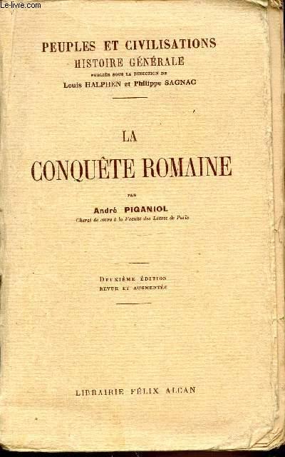 TOME 3 : LA CONQUETE ROMAINE - PEUPLES ET CIVILISATIONS / HISTOIRE GENERALE.