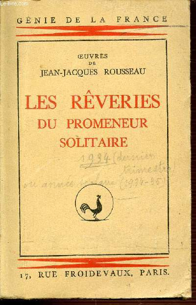 LES REVERIES DU PROMENEUR SOLITAIRE - COLLECTION GENIR DE LA FRANCE.