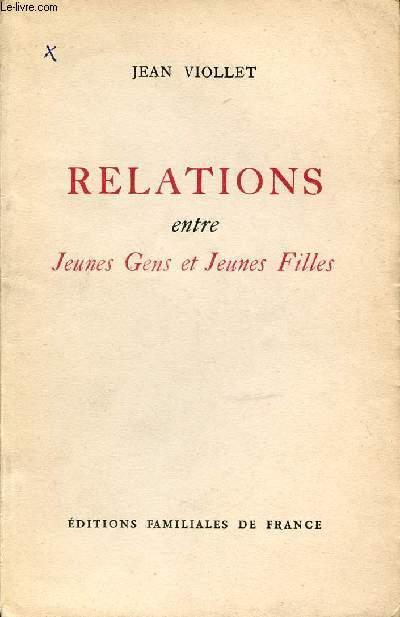 RELATIONS ENTRE JEUNES GENS ET JEUNES FILLES.