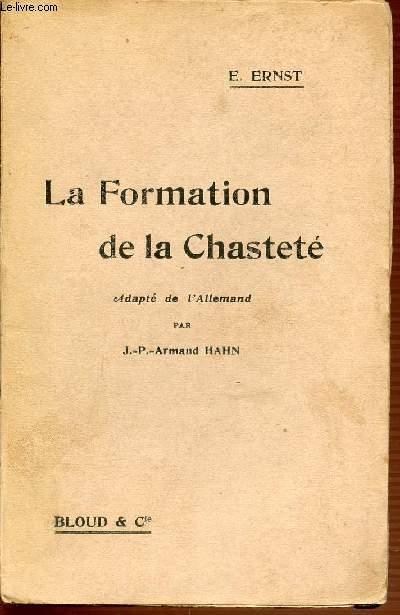 LA FORMATION DE LA CHASTETE.