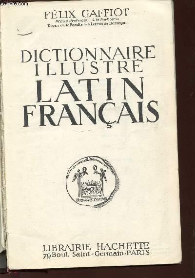 DICTIONNAIRE ILLUSTRE LATIN FRANCAIS.