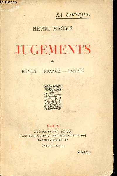 JUGEMENTS - TOME 1 : RENAN, FRANCE, BARRES.