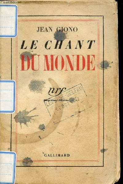 LE CHANT DU MONDE.