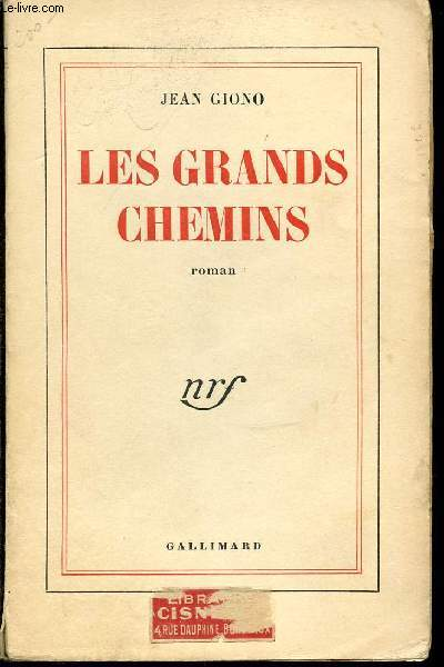 LES GRANDS CHEMINS.