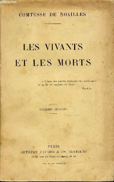 LES VIVANTS ET LES MORTS - DIXIEME EDITION.