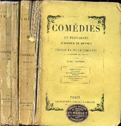COMEDIES ET PROVERBES EN 2 TOMES : TOME 1 (ANDRE DEL SARTO, LORENZACCIO, LES CAPRICES DE MARIANNES, FANTASIO, BARHERINE) + TOME 2 (LE CHANDELIER, UN CAPRICE, LOUISON, CARMOSINE, BETTINE), ETC. EDITION LA SEULE COMPLETE.