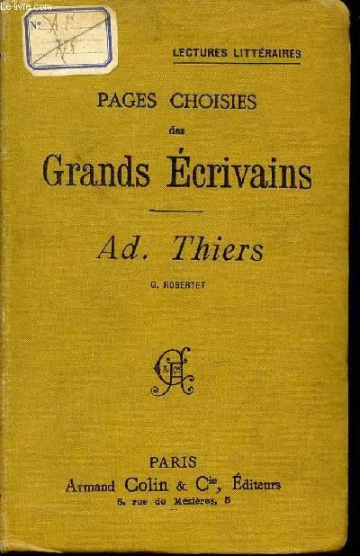 PAGES CHOISIS DES GRANDS ECRIVAINS : AD. THIERS / LECTURES LITTERAIRES