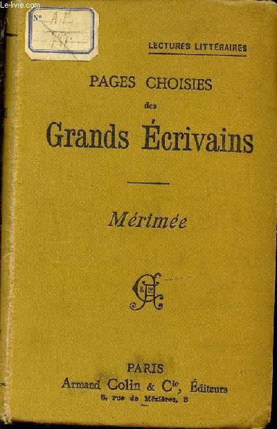 PAGES CHOISIS DES GRANDS ECRIVAINS : MERIMEE / LECTURES LITTERAIRES
