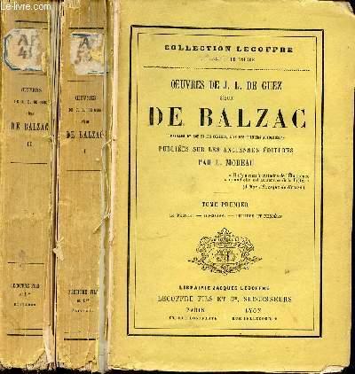 OEUVRES DE J. L. DE GUEZ SIEUR DE BALZAC EN 2 TOMES : TOME 1 (LE PRINCE, DISCOURS, LETTRES ET PENSEES) + TOME 2 (SOCRATE CHRESTIEN, ARISTIPPE, ENTRETIENS)