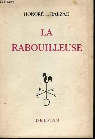 LA RABOUILLEUSE.