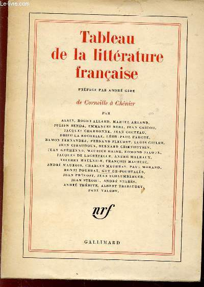 TABLEAU DE LA LITTERATURE FRANCAISE : DE CORNEILLE A CHENIER.