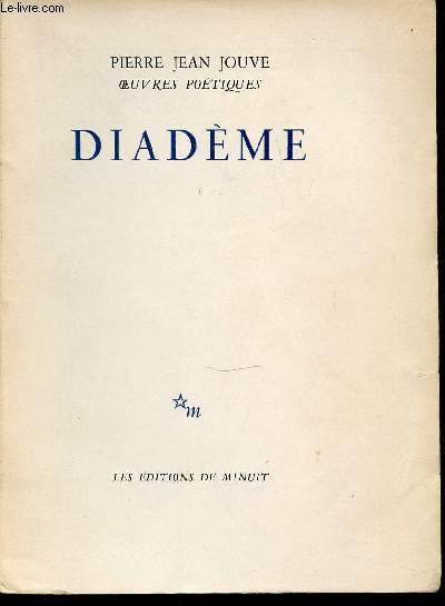 DIADEME - OEUVRES POETIQUES. EXEMPLAIRE N°1862.