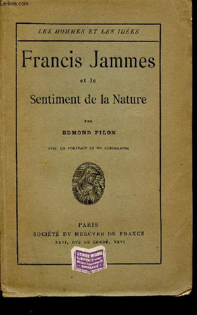 FRANCIS JAMMES ET LE SENTIMENT DE LA NATURE - COLLECTION