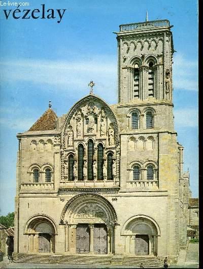 VEZELAY : GUIDE ARCHEOLOGIUQE ET TOURISTIQUE - VILLE D'ART DE BOURGOGNE.