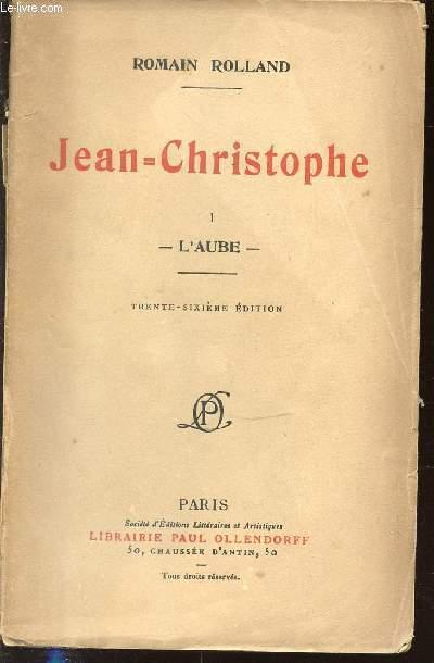 JEAN-CHRISTOPHE - I : L'AUBE.