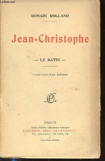 JEAN CHRISTOPHE - II : LE MATIN.