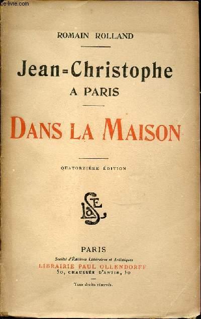 JEAN CHRISTOPHE A PARIS - DANS LA MAISON.