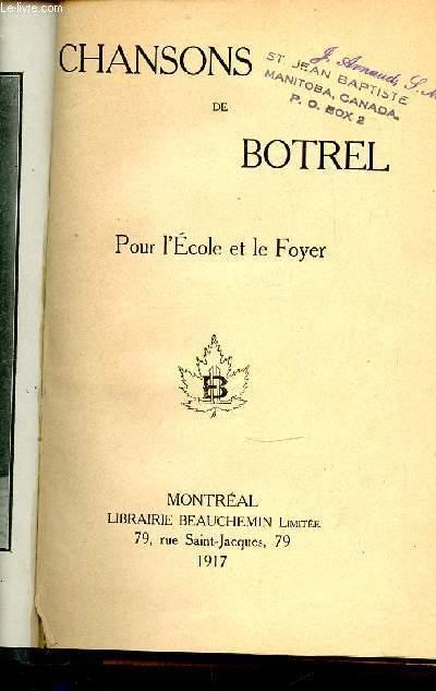 CHANSONS DE BOTREL - POUR L'ECOLE ET LE FOYER.