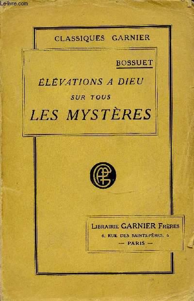 ELEVATIONS A DIEU SUR TOUS LES MYSTERES DE LA RELIGION CHRETIENNE.