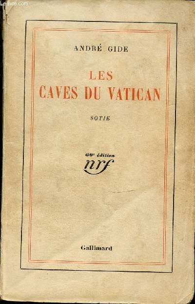 LES CAVES DU VATICAN : SOTIE.