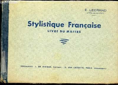 STYLISTIQUE FRANCAISE - LIVRE DU MAITRE. 15 EME EDITION.