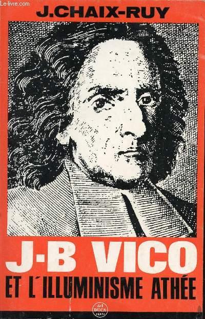 J-B VICO ET L'ILLUMINISME ATHEE.