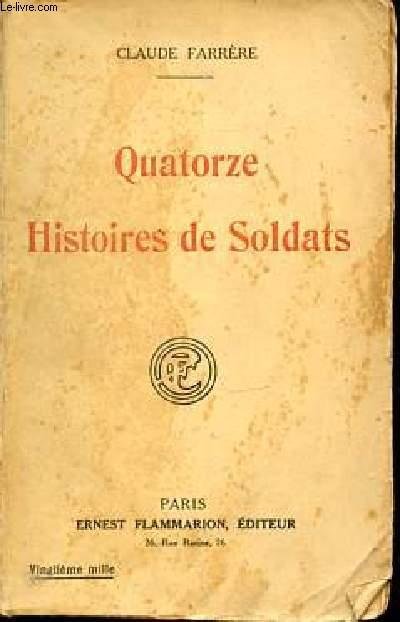 QUATORZE HISTOIRES DE SOLDATS.