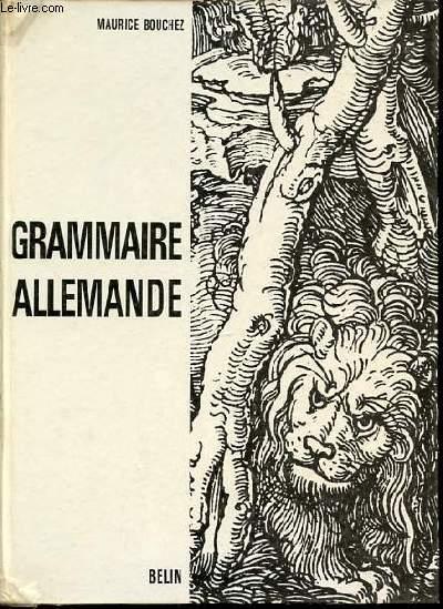 GRAMMAIRE ALLEMANDE - NOUVELLES COMPOSITIONS EN CARACTERES LATINS.
