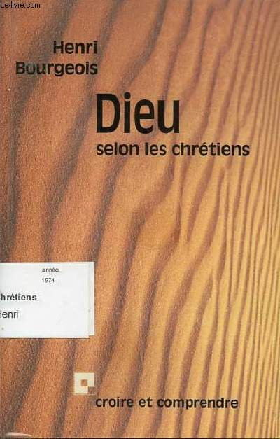 DIEU SELON LES CHRETIENS - COLLECTION