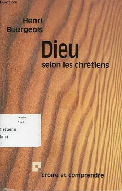 DIEU SELON LES CHRETIENS - COLLECTION