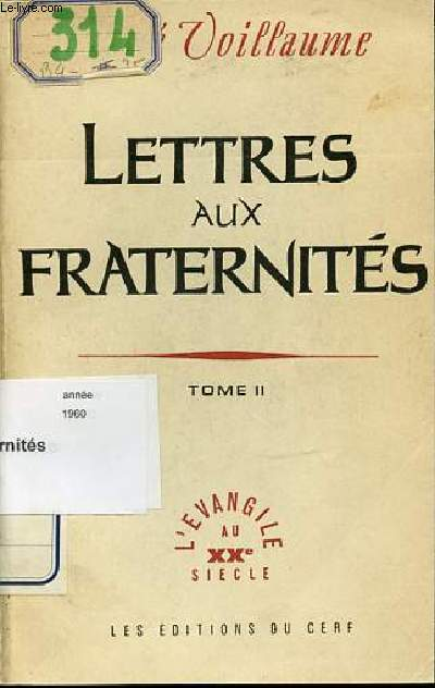 LETTRES AUX FRATERNITES - TOME 2 : FRAGMENTS DE JOURNAL (1949-1959).