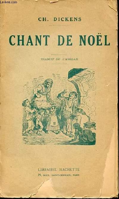 CHANT DE NOEL - BIBLIOTHEQUE DES ECOLES ET DES FAMILLES.