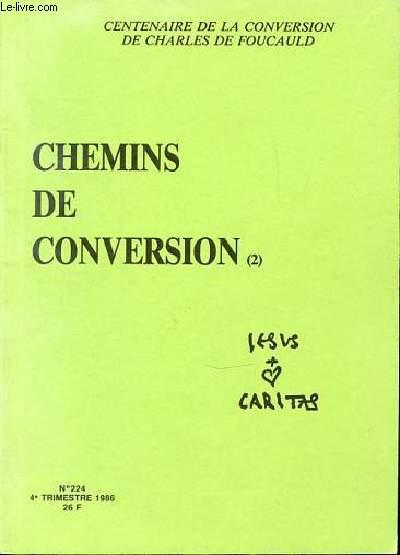 CHEMINS DE CONVERSION (2) - N°224 - 4EME TRIMESTRE 1986.
