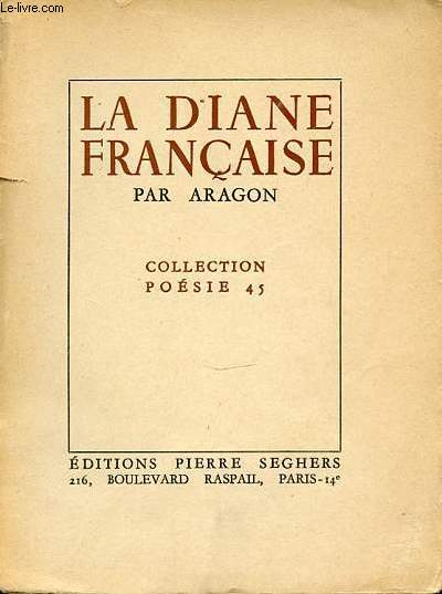 LA DIANE FRANCAISE - COLLECTION POESIE 45.