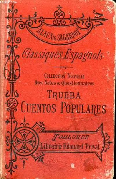 CUENTOS POPULARES - CLASSIQUES ESPAGNOLS / COLLECTION PRIVAT.