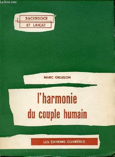L'HARMONIE DU COUPLE HUMAIN - COLLECTION SACERDOCE ET LAICAT.